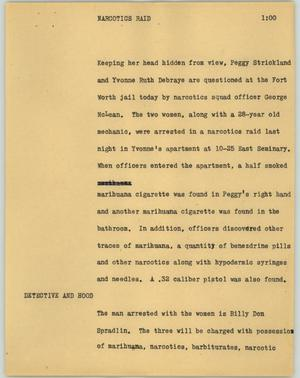 Primary view of object titled '[News Script: Narcotics raid]'.