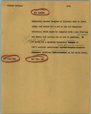 Primary view of object titled '[News Script: Senator Douglas]'.