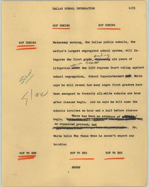 Primary view of object titled '[News Script: Dallas school integration]'.