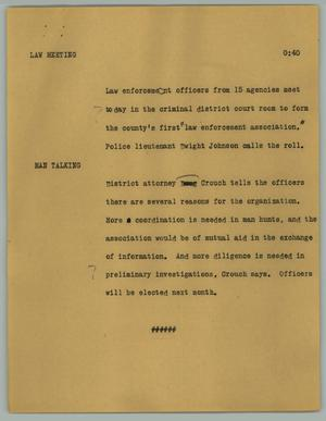 Primary view of object titled '[News Script: Law meeting]'.