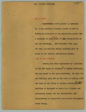 Primary view of object titled '[News Script: SMU science building]'.