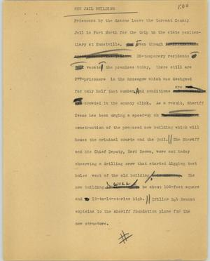 Primary view of object titled '[News Script: New jail building]'.