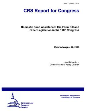 Domestic Food Assistance: The Farm Bill and Other Legislation in the 110th Congress