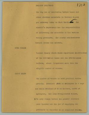 Primary view of object titled '[News Script: Ballots delivered]'.