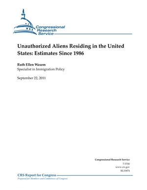 Unauthorized Aliens Residing in the United States: Estimates Since 1986