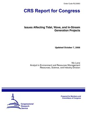 Issues Affecting Tidal, Wave, and In-Stream Generation Projects