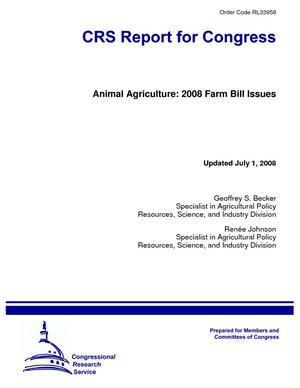 Animal Agriculture: 2008 Farm Bill Issues