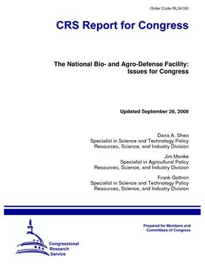 The National Bio- and Agro-Defense Facility: Issues for Congress