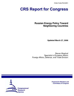 Russian Energy Policy Toward Neighboring Countries