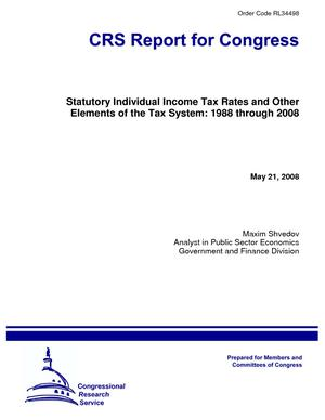 Statutory Individual Income Tax Rates and Other Elements of the Tax System: 1988 through 2008