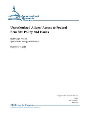 Unauthorized Aliens' Access to Federal Benefits: Policy and Issues
