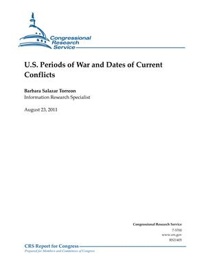 U.S. Periods of War and Dates of Current Conflicts