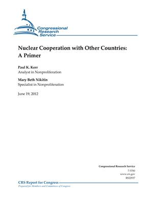 Nuclear Cooperation with Other Countries: A Primer