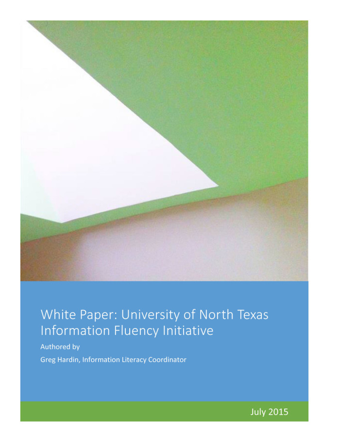First page of: White Paper: University of North Texas, Information Fluency Initiative, a paper available in the The Portal to Texas History
