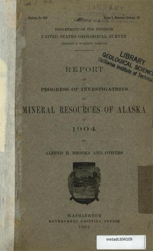 Primary view of Report on Progress of Investigations of Mineral Resources of Alaska in 1904