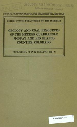 Primary view of object titled 'Geology and Coal Resources of the Meeker Quadrangle, Moffat and Rio Blanco Counties, Colorado'.