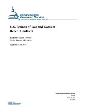 U.S. Periods of War and Dates of Recent Conflicts