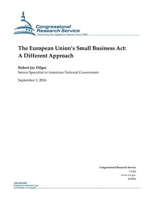 The European Union's Small Business Act: A Different Approach