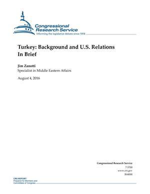 Turkey: Background and U.S. Relations In Brief