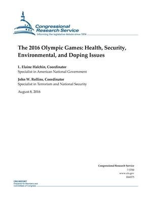 The 2016 Olympic Games: Health, Security, Environmental, and Doping Issues