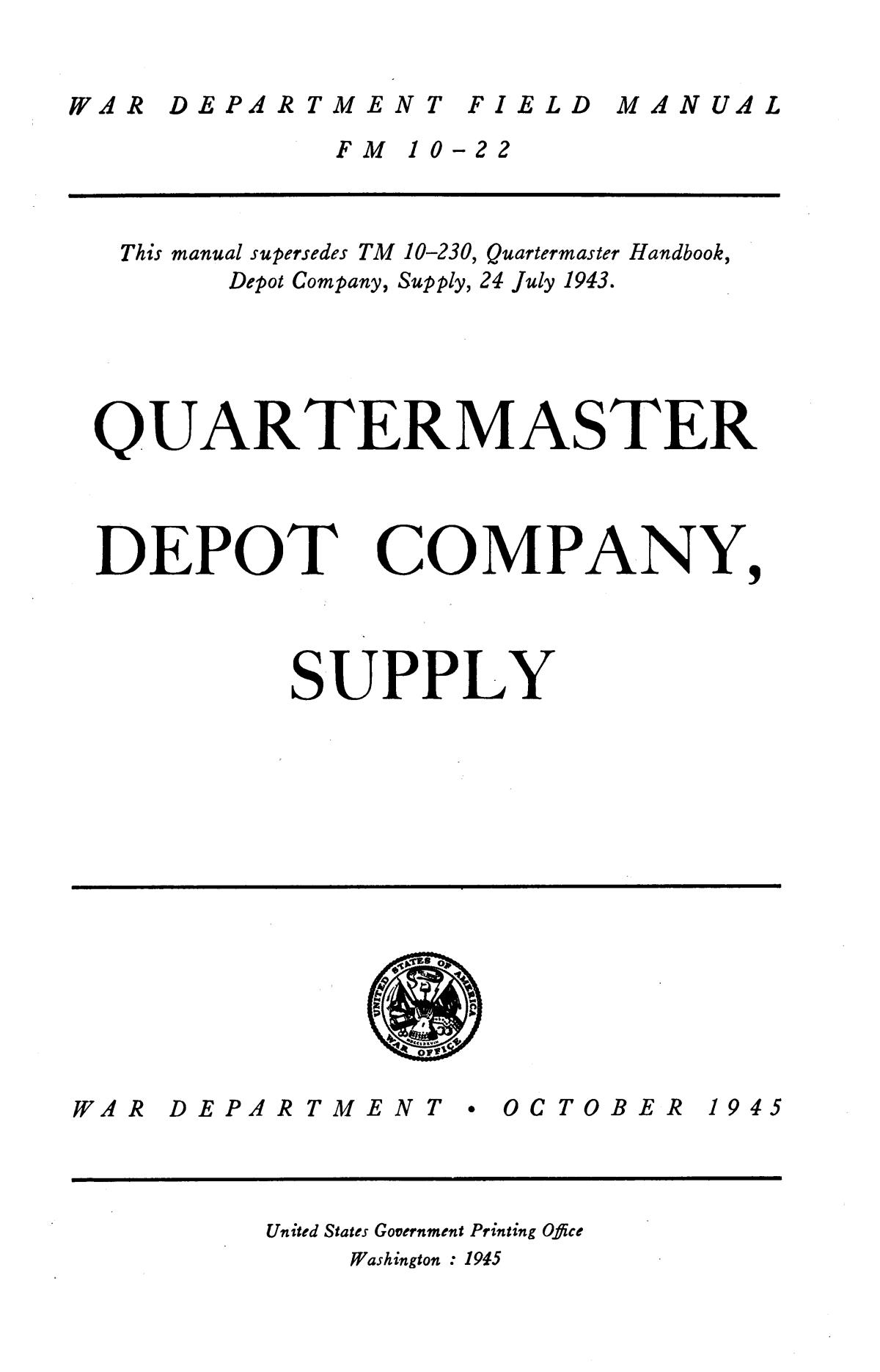 Quartermaster depot company, supply.                                                                                                      I