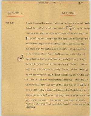 Primary view of [News Script: Parkhouse on tax]