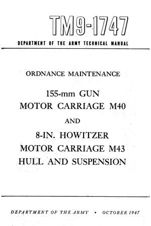 Primary view of object titled 'Ordnance maintenance : 155-mm gun motor carriage M40 and 8 in. howitzer motor carriage M43 hull and suspension.'.