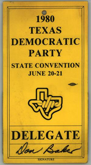 Primary view of object titled '[Texas Democratic State Convention placard for Don Baker]'.