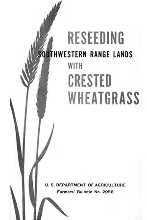 Primary view of object titled 'Reseeding southwestern range lands with crested wheatgrass.'.