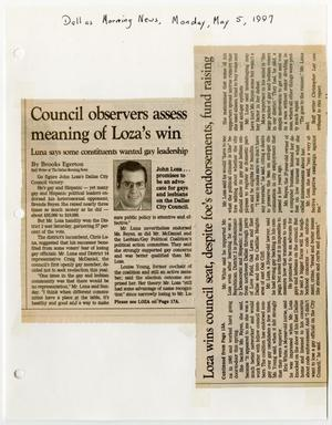 Primary view of object titled '[Newspaper Clipping: Council observers assess meaning of Loza's win; Loza wins council seat, despite foe's endorsements, fund raising]'.
