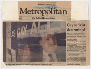 Primary view of object titled '[Dallas Morning News clipping: Gay activist determined; Man weary but resolved in attack on sodomy law]'.