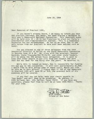 Primary view of object titled '[Letter from Rick Stubbs to Democrats of Precinct 1191 concerning Don Baker's election to the Democratic National Convention]'.