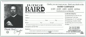Primary view of object titled '[Donation slip for the re-election campaign of Judge Charlie Baird]'.