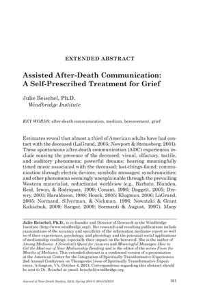 Primary view of object titled 'Extended Abstract: Assisted After-Death Communication: A Self-Prescribed Treatment for Grief'.