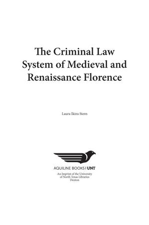 Primary view of object titled 'The Criminal Law System of Medieval and Renaissance Florence'.