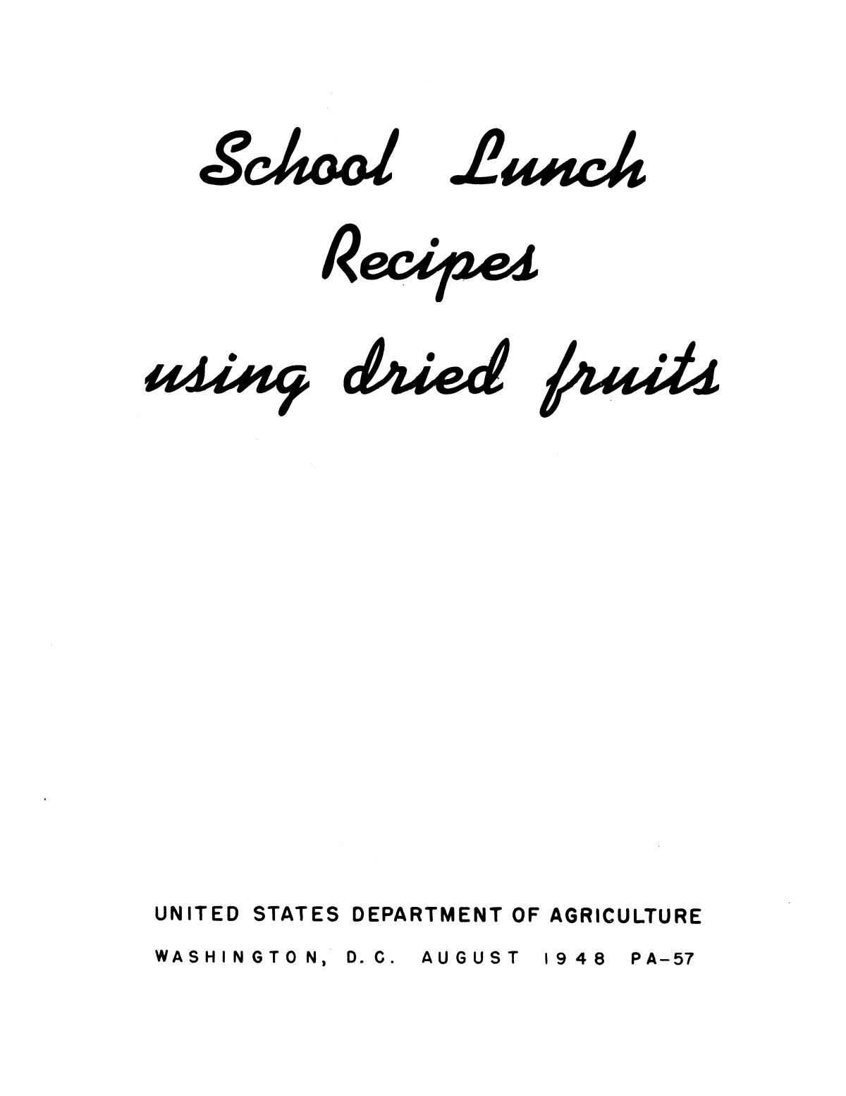 School lunch recipes using dried fruits.                                                                                                      Front Cover