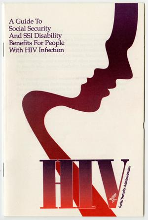 Primary view of object titled '[A guide to Social Security and SSI disability benefits for people with HIV infection booklet]'.