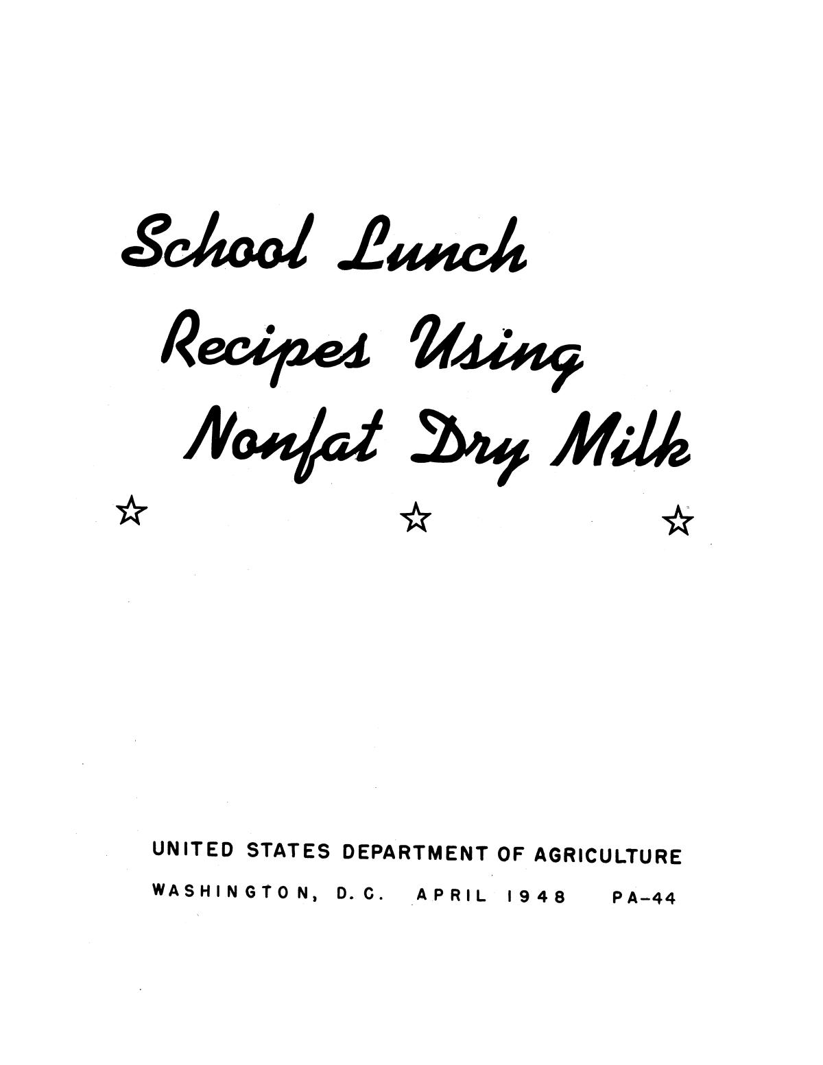 School lunch recipes using nonfat dry milk.                                                                                                      Front Cover