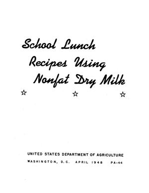 Primary view of object titled 'School lunch recipes using nonfat dry milk.'.