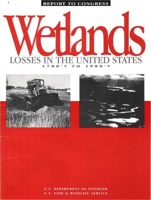 Primary view of object titled 'Wetlands Losses in the United States 1780's to 1980's'.