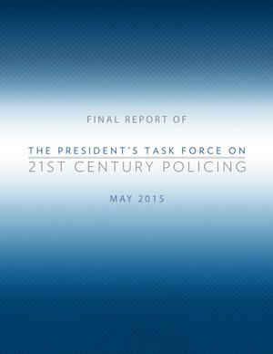 Primary view of object titled 'Final Report of The President's Task Force on 21st Century Policing'.