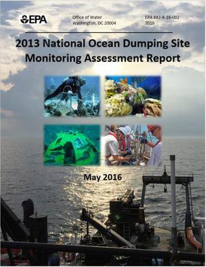 Primary view of object titled '2013 National Ocean Dumping Site Monitoring Assessment Report'.