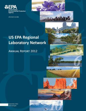 Primary view of object titled 'US EPA Regional Laboratory Network: Annual Report 2012'.