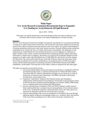 Primary view of object titled 'White Paper U.S. Arctic Research Commission recommends Steps to Expanded U.S. Funding for Arctic/Subarctic Oil Spill Research'.