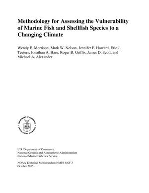 Primary view of object titled 'Methodology for Assessing the Vulnerability of Marine Fish and Shellfish Species to a Changing Climate'.