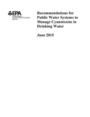 Primary view of object titled 'Recommendations for Public Water Systems to Manage Cyanotoxins in Drinking Water'.