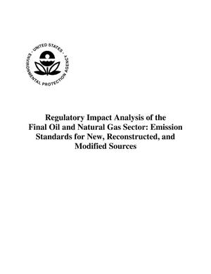 Primary view of object titled 'Regulatory Impact Analysis of the Final Oil and Natural Gas Sector: Emission Standards for New, Reconstructed, and Modified Sources'.