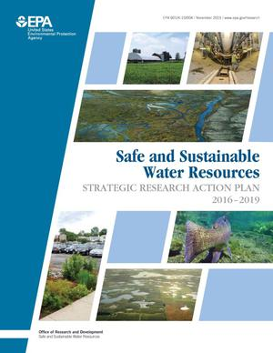 Primary view of object titled 'Safe and Sustainable Water Resource: Strategic Research Action Plan 2016-2019'.