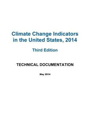 Primary view of object titled 'Climate Change Indicators in the United States, 2014 Third Edition: Technical Documentation'.