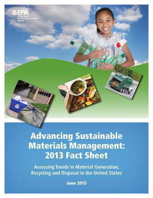 Primary view of object titled 'Advancing Sustainable Materials Management: 2013 Fact Sheet'.